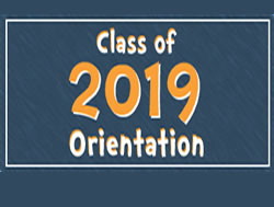 Orientation for Class of 2019