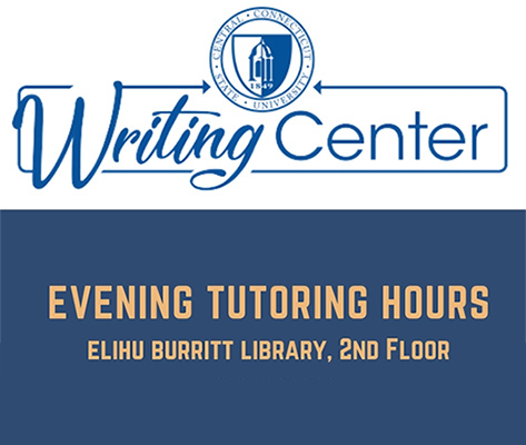 Writing Center Tutors available at the Library, 2nd floor, Tues & Thurs evenings