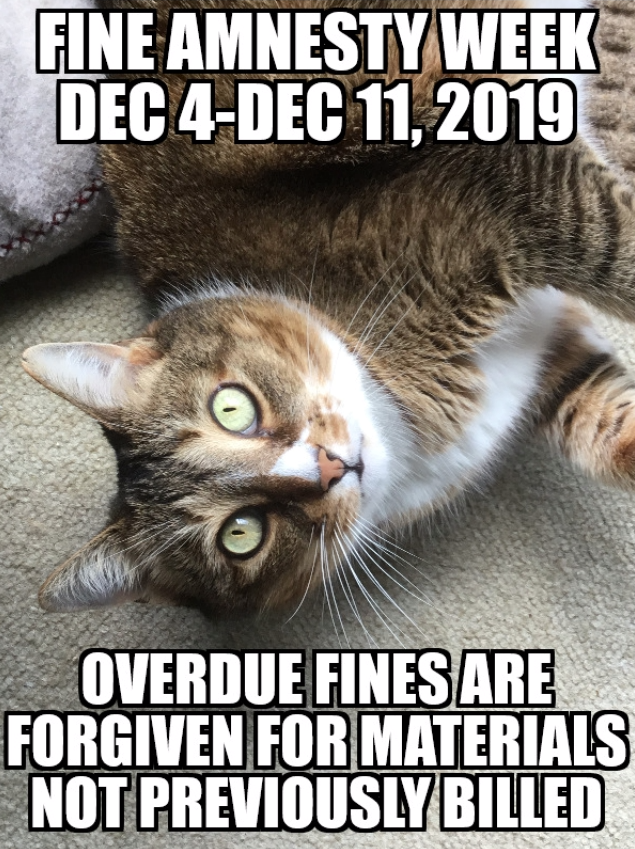 Library Fine Amnesty Week will be December 4th to 11th, 2019